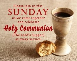 Holy Communion (The Lord's Supper)